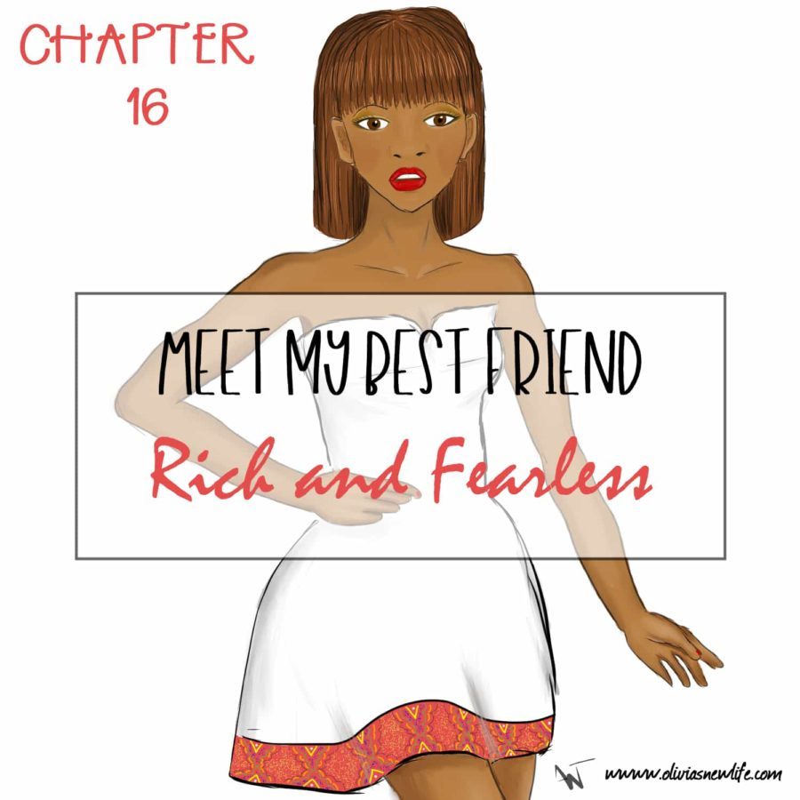 Meet Olivia's best friend: rich and fearless